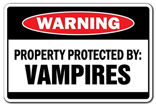 Funny Sign Gift Property Protected By Vampires Warning Sign Suck Blood Fangs Scary Halloween Sign Outdoor Metal Aluminum Sign Wall Plaque Decoration