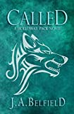 Called (Holloway Pack Book 1)