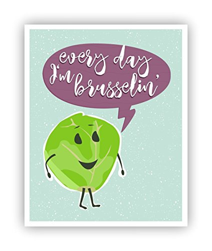 Every Day I'm Brusselin', Food Pun, Funny Poster, Poster