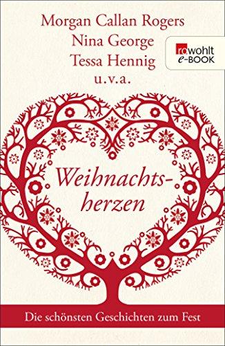 Weihnachtsherzen: Die schönsten Geschichten zum Fest (German Edition)
