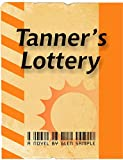 Tanner's Lottery