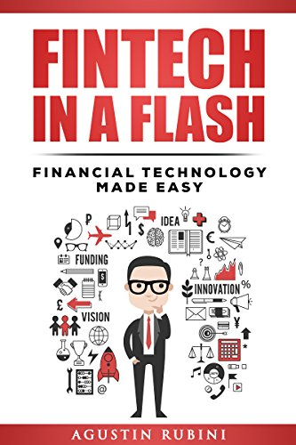Fintech In A Flash: Financial Technology Made Easy by Agustin Rubini ebook deal