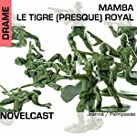 Mamba, le tigre (presque) royal (Collection Novelcast)    Palimpseste