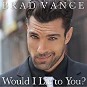 Would I Lie to You?: The Game Players, Book 1 | Brad Vance