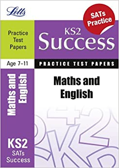Maths and English: Practice Test Papers (Letts Key Stage 2 Success)