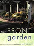 The Front Garden, Mary Riley Smith, 0618083421