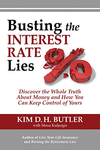 Busting the Interest Rate Lies: Discover the Whole Truth About Money and How You Can Keep Control of Yours (Busting the Money Myths series Book 3) (Furniture Outside Target)