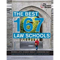 The Best 167 Law Schools, 2012 Edition
