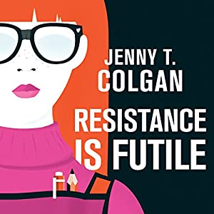 Resistance Is Futile Audiobook