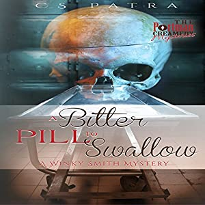 A Bitter Pill to Swallow Audiobook
