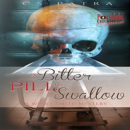 A Bitter Pill to Swallow: The Portman's Creamery Mysteries, Book 5