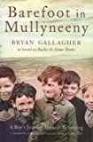 Barefoot in Mullyneeny, Bryan Gallagher, 000722088X