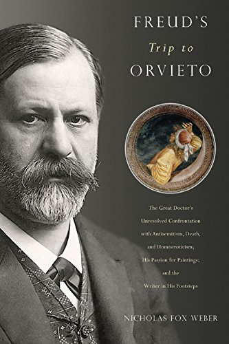 (Freud's Trip to Orvieto: The Great Doctor's Unresolved Confrontation with Antisemitism, Death, and Homoeroticism; His Passion for Paintings; and the Writer in His Footsteps)