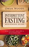 Intermittent Fasting For Beginners Guide