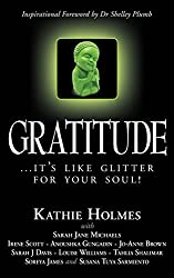 Gratitude: ...it's like glitter for your soul! (The Nurtured Woman Book 3)