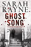 Ghost Song, Sarah Rayne, 1847373178