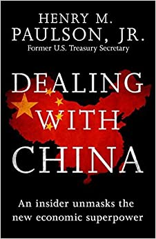 image for Dealing with China by Paulson, Henry M. (2015) Paperback