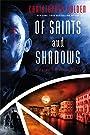 Of Saints and Shadows (Peter Octavian Book 1)