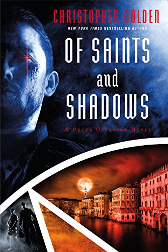 Of Saints and Shadows (Peter Octavian Book 1) cover