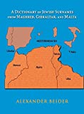 img - for A Dictionary of Jewish Surnames from Maghreb, Gibraltar and Malta book / textbook / text book