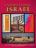 Understanding Israel, Sol Scharfstein, 0881254282