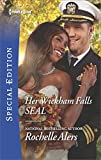 Her Wickham Falls SEAL (Wickham Falls Weddings) by  Rochelle Alers in stock, buy online here