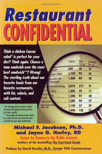 (Restaurant Confidential: The Shocking Truth about What You're Really Eating When You're Eating Out)