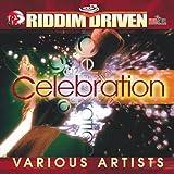 Riddim Driven: Celebration
