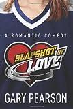 Slapshot of Love, Gary Pearson, 1495320979