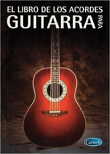 VARIOS - El Libro de Acordes para Guitarra: VARIOS: 8426607190111 ...
