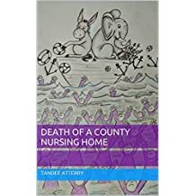 Death of a County Nursing Home