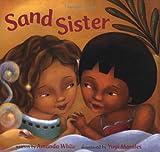 Sand Sister, Amanda White, 1841486175
