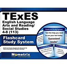TExES English Language Arts and Reading/Social Studies 4-8 (113) Flashcard Study System: TExES Test Practice Questions...
