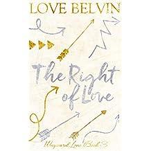 The Right of Love (Wayward Love Book 3)