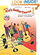 #9: Alfred's Kid's Guitar Course 1: The Easiest Guitar Method Ever!, Book & Online Audio