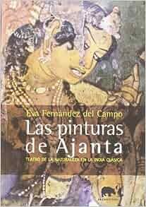 Las Pinturas De Ajanta: Varios: 9788496775008: Amazon.com: Books