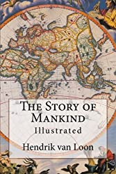 The Story of Mankind: Illustrated