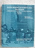 img - for Faith, Honor, Integrity and Tradition - A History of Catholic Central Football. Volume 1 1908-1963 book / textbook / text book