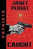 Caught, Janet Periat, 1937813037