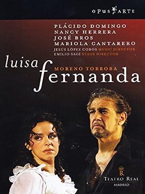 Moreno Torroba: Luisa Fernanda - Teatro Real Madrid