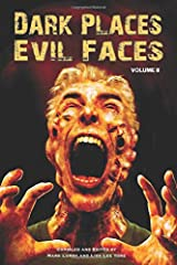 DARK PLACES, EVIL FACES Volume II Paperback