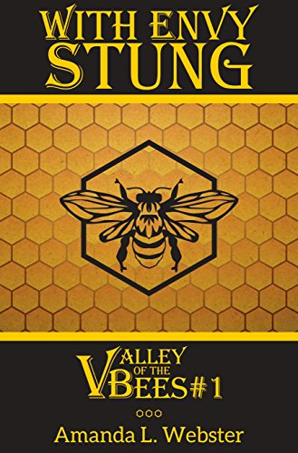 Download PDF With Envy Stung - Valley of the Bees #1