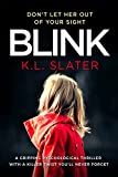 Book cover image for Blink: A psychological thriller with a killer twist you'll never forget