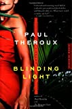 Front cover for the book Blinding Light by Paul Theroux