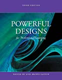 Powerful Designs for Professional Learning 3rd edition
