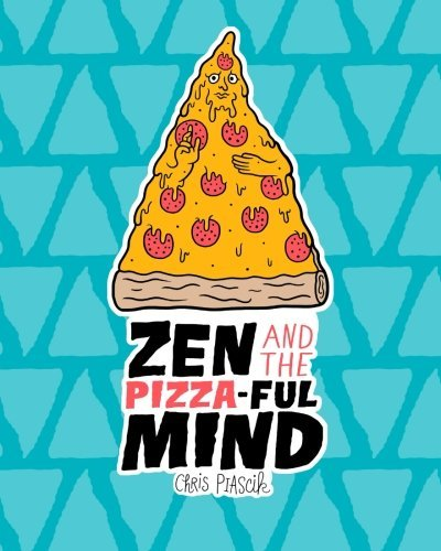 zen-and-the-pizza-ful-mind-a-pizza-themed-adult-coloring-book