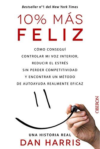 10% más feliz (Libros Singulares)