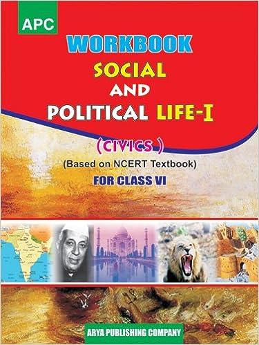 workbook social and political life i civics class vi based on ncert