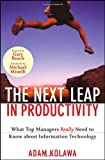 The Next Leap in Productivity, Adam Kolawa and Mike Barlow, 0470398116