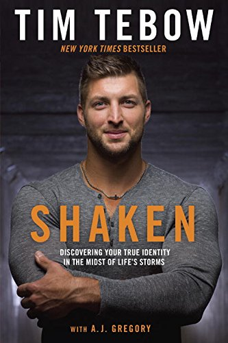 Shaken: Discovering Your True Identity in the Midst of Life's Storms by Tim Tebow cover